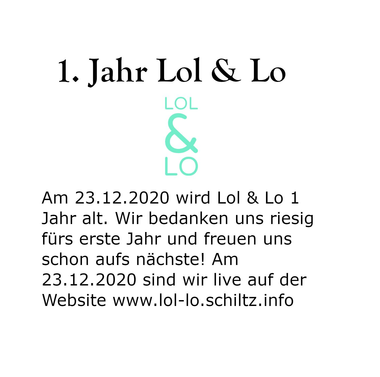 1. Jahr Lol & Lo